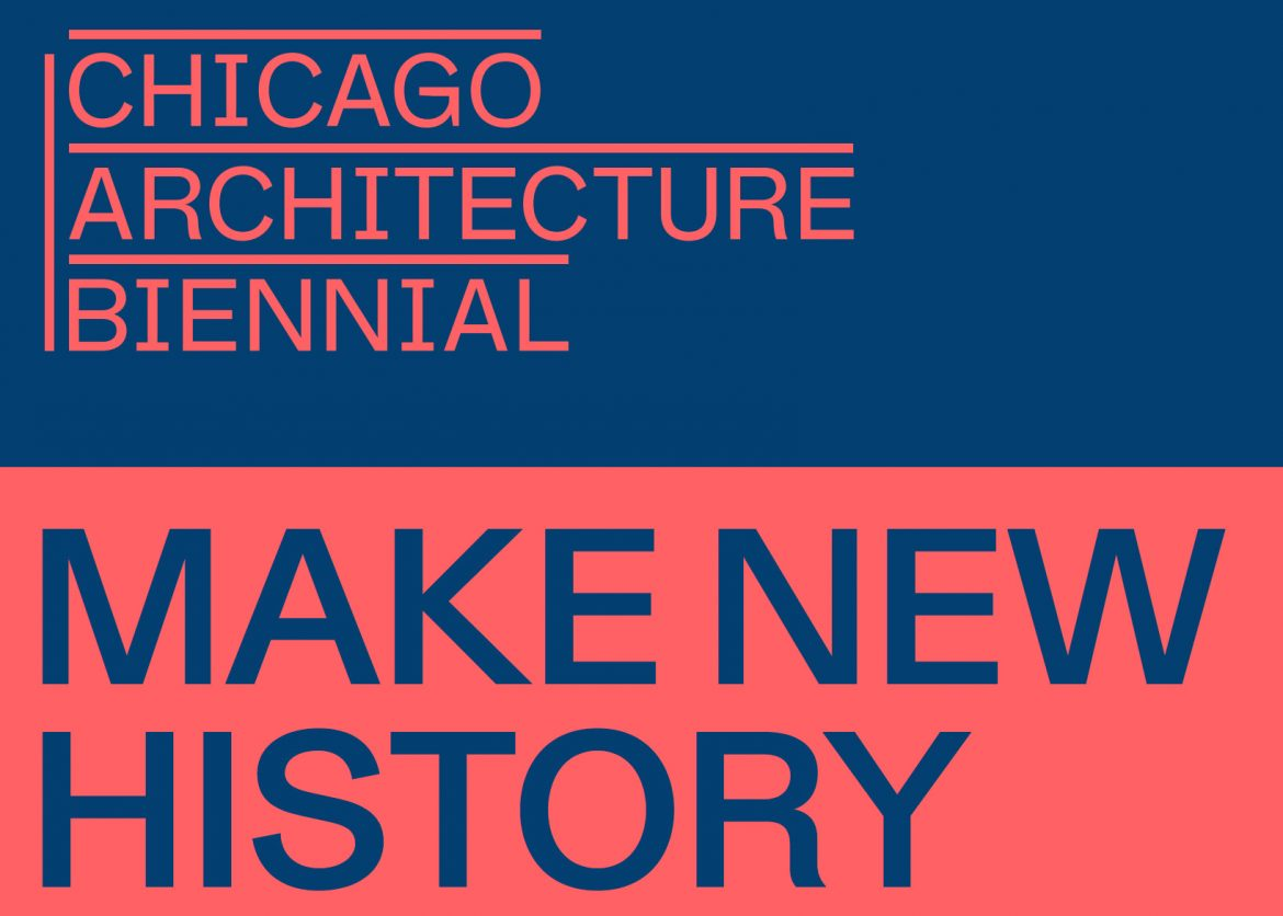 The Chicago Biennial is North America's largest festival on architecture